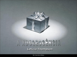 A adolescência - Letícia Thompson