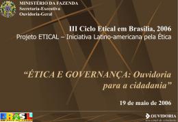 ÉTICA E GOVERNANÇA: Ouvidoria para a cidadania