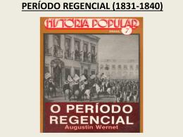 PERÍODO REGENCIAL (1831