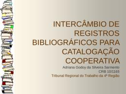 APRESENTAÇÃO - Tribunal Regional do Trabalho da 4ª Região