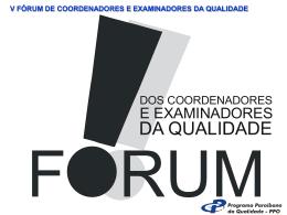 v fórum de coordenadores e examinadores da qualidade