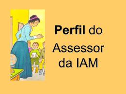 Perfil do/a Assessor/a da IAM