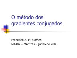 O método dos gradientes conjugados