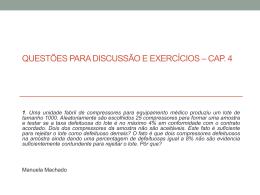 Questões para discussão e exercícios – cap. 4
