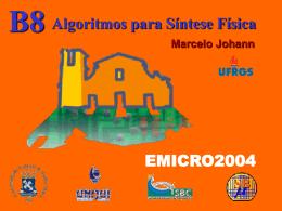 EMICRO 2004 - Marcelo Johann