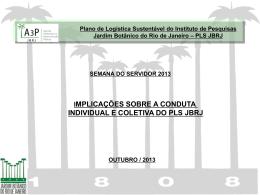 Uso Racional dos Nossos Recursos A3P – JBRJ Instituto de