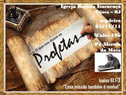 Is 61.1-3 - Igreja Batista Itacuruçá