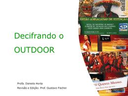 Outdoor + Anúncio de oportunidade