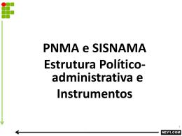 POLÍTICA NACIONAL DO MEIO AMBIENTE – PNMA