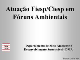 Participação da FIESP no processo de proposição das políticas