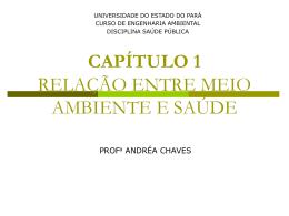 CAPÍTULO 1 RELAÇÃO ENTRE MEIO AMBIENTE E SAÚDE