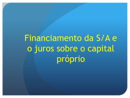 A S.A. e o financiamento da atividade por meio de dívida e o