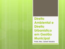 Direito Ambiental e Direito Urbanístico em Gestão Municipal