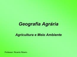 Geografia Agrária Agricultura e Meio Ambiente