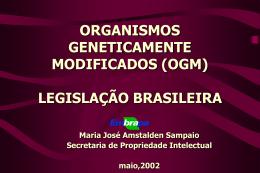 Legislação sobre OGM no Brasil e exigências específicas