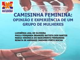 CAMISINHA FEMININA: OPINIÃO E EXPERIÊNCIA DE