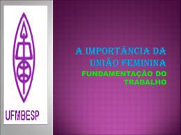 Importância da União Feminina