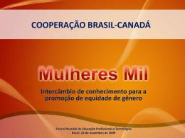 Cooperação Brasil - Candá - Mulheres Mil