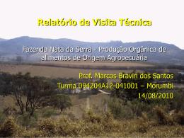 Relatório de Visita Técnica Fazenda Nata da Serra