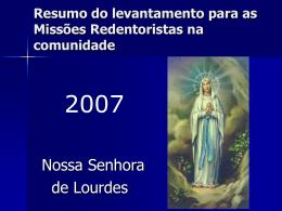 Nossa Senhora de Lurdes - Paróquia São Paulo Apóstolo