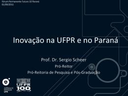 Inovação na UFPR e no Paraná - Pró