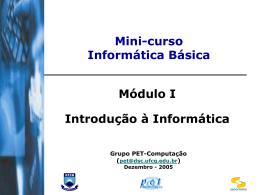 Mini-curso: Informática Básica