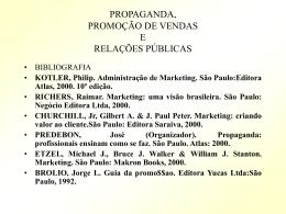 7 Propaganda, promoção e RP