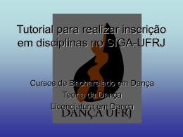 Tutorial para realizar inscrição em disciplinas no SIGA