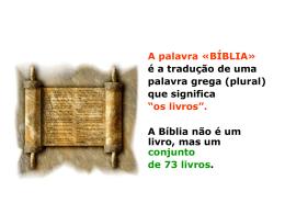 Os livros da Bíblia - Paróquia Nossa Senhora da Hora