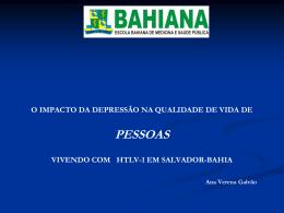 Dra. Ana Verena Galvão – Escola Bahiana de Medicina – BA
