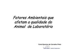 Fatores Ambientais que afetam a Qualidade do Animal de Laboratório