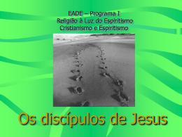 EADE – Programa I Religião à Luz do Espiritismo Cristianismo e