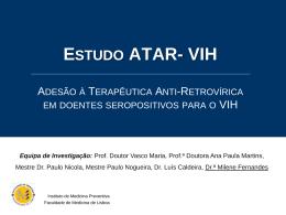 Questões Éticas nos Estudos Epidemiológicos - estudo ATAR-VIH