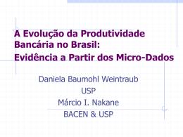 A Evolução da Produtividade Bancária no Brasil: Evidência a Partir
