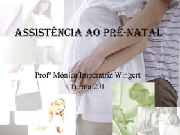 Aula 3 – Assistência-ao-Pré-natal