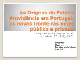 As Origens do Estado Providência em Portugal