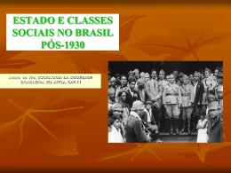 ESTADO E CLASSES SOCIAIS NO BRASIL PÓS-1930