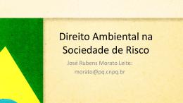 O Direito Ambiental na sociedade de risco