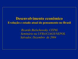 Desenvolvimento econômico: evolução e estado atual do