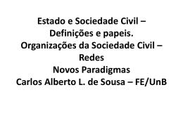 Estado e Sociedade Civil – Definições e papeis. Organizações da
