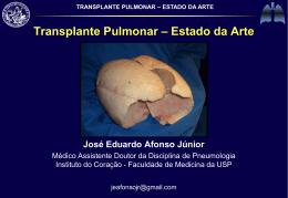 TRANSPLANTE PULMONAR – ESTADO DA ARTE
