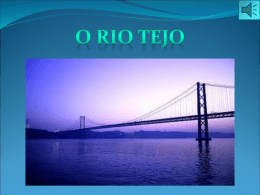 Trabalho sobre o Rio Tejo - Diana, Mafalda, Ana Catarina e Daniela