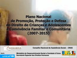 Plano Nacional - Conanda - Assistência e Desenvolvimento Social