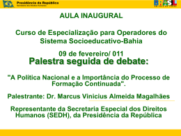 PALESTRA Dr. MARCOS VINICIUS Aula Inaugural