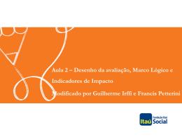 indicadores de impacto - Avaliação Econômica de Projetos Sociais