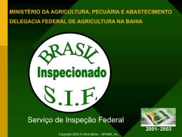 Serviço de Inspeção Federal - Ministério Público do Estado da Bahia