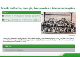 Brasil – Indústria, Energia, Transportes e Telecomunicações