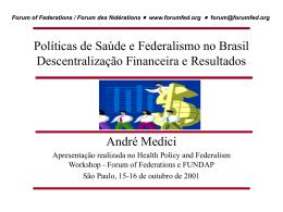 Políticas de Saúde e Federalismo no Brasil: Estrutura Política e