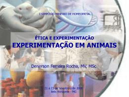 ÉTICA E EXPEMENTAÇÃO EM ANIMAIS
