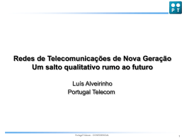 Redes de nova geração: um salto para o futuro